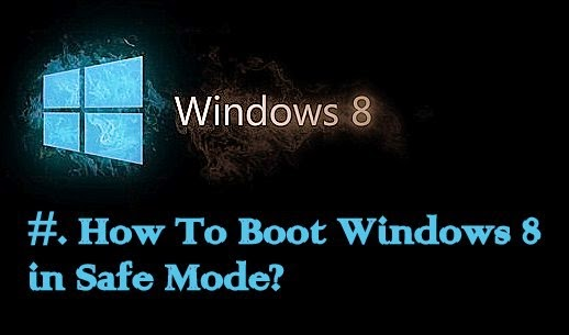 informer grid - How To Boot Windows 8 in Safe Mode?