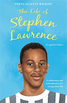 "Friday Book Review - The Life of Stephen Lawrence by Verna Allette Wilkins. "" - The%2BLife%2Bof%2BStephen%2BLawrence"