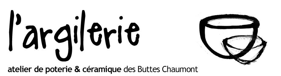 L'Argilerie - atelier de poterie et céramique des Buttes Chaumont