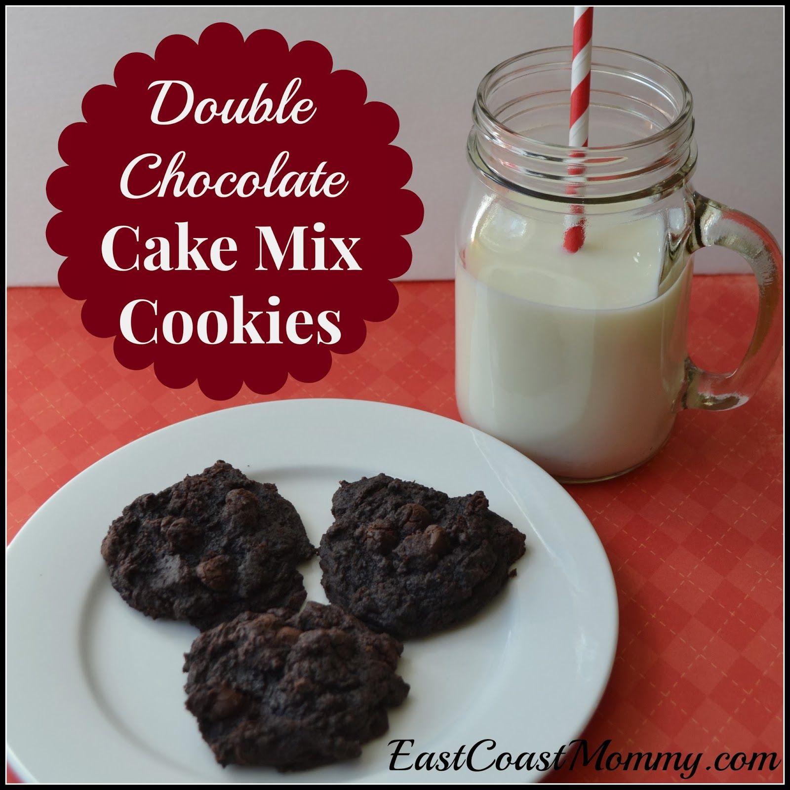 East Coast Mommy: Double Chocolate Cake Mix Cookies