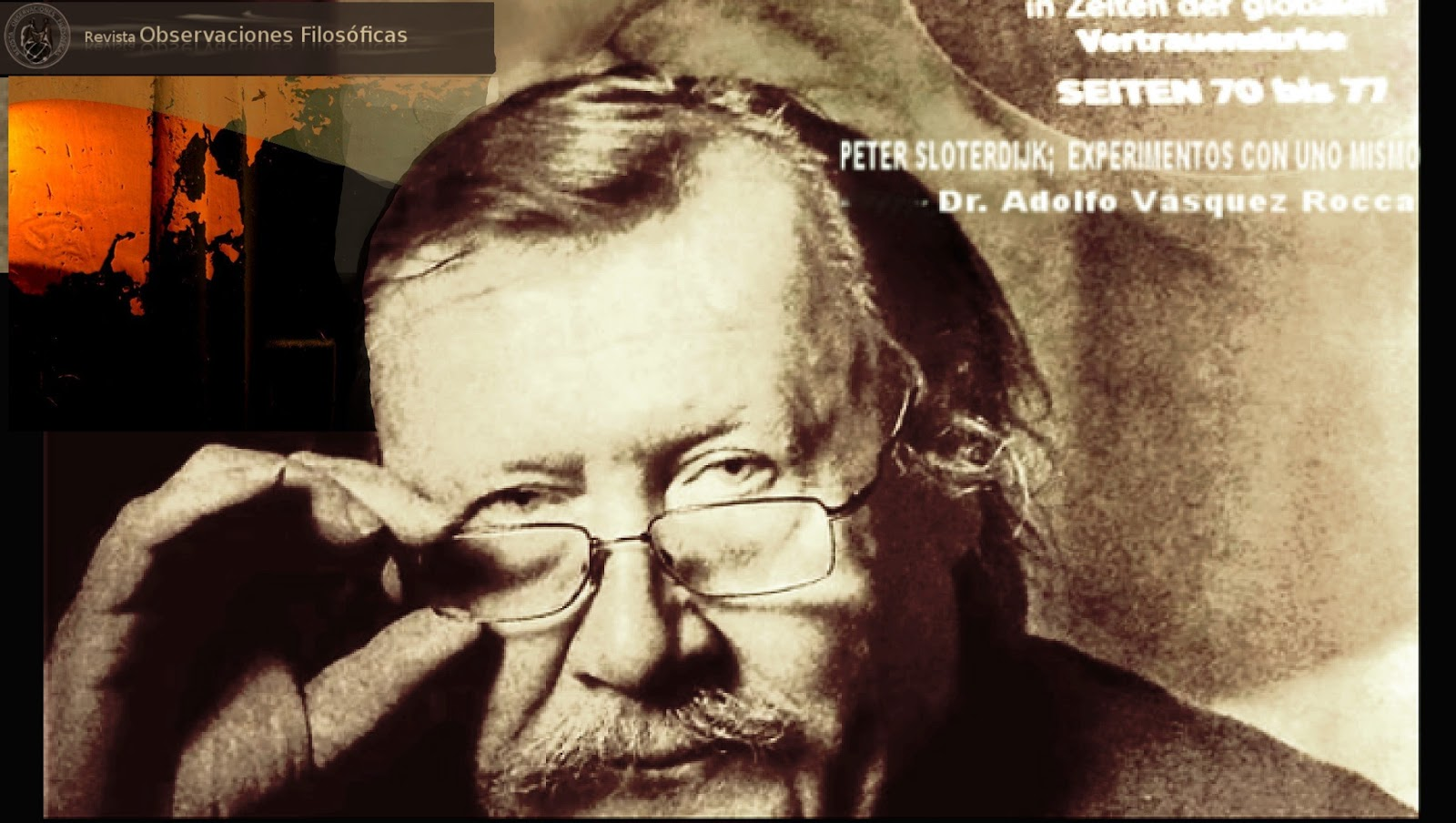 http://4.bp.blogspot.com/-qNfX5jWjtwE/UdzA10JJl5I/AAAAAAAAIr0/vYLWw4Ndqww/s1600/Sloterdijk+Peter+_+Dr.+Adolfo+Vasquez+Rocca+_+Revista+Observaciones+Filos%C3%B3ficas+Archivo+SLOTERDIJK.jpeg
