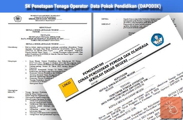 SK Penetapan Tenaga Operator Data Pokok Pendidikan (DAPODIK)