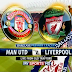 Watch Manchester United vs Liverpool Live Streaming Online