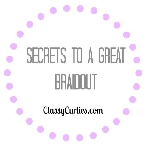 Secrets to a Great Braidout