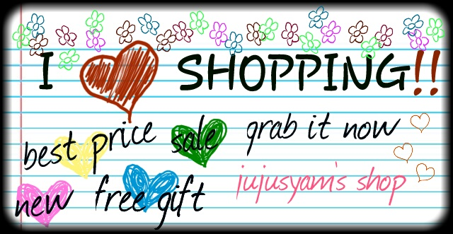 ~Jujusyam's Shop~