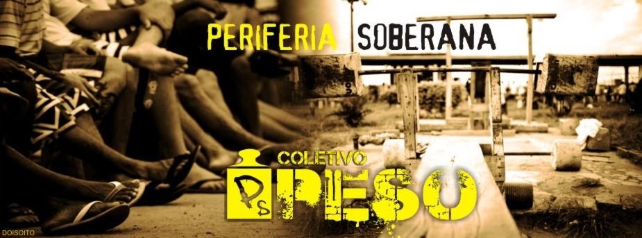 Coletivo PESO - Periferia Soberana