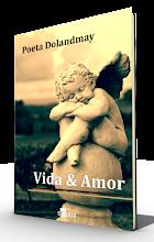 Para adquirir o livro: VIDA & AMOR autografado direto com o Poeta clique na imagem!