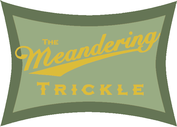 a meandering trickle