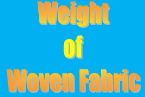 Weight of Woven Fabric