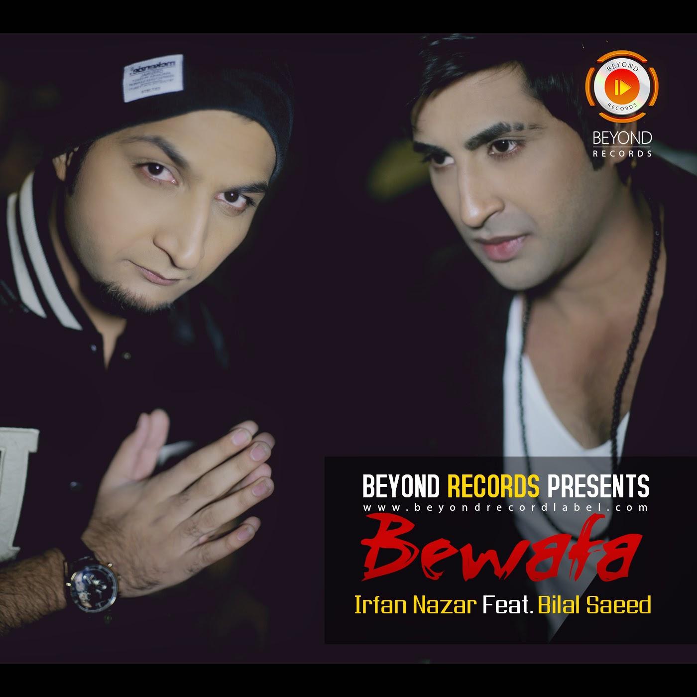 Bewafa Hai Tu Song Download: IRFAN NAZAR FT. BILAL SAEED Song MP3