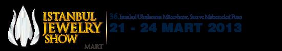 İstanbul Mücevher Fuarı 21-24 Mart 2013 CNR Expo Center