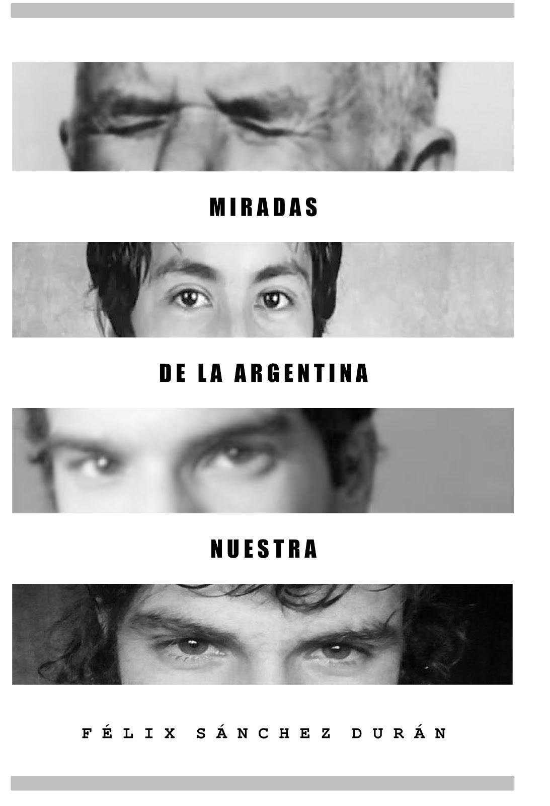 Miradas de la Argentina nuestra - Libro (PDF), en Scribd...