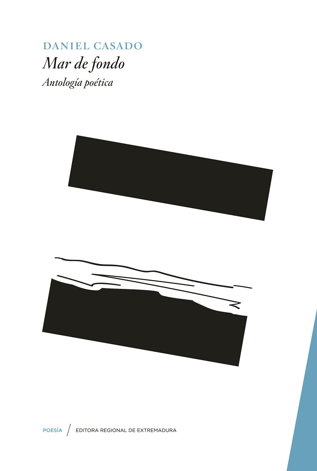 Mar de fondo (Poemas 2002-2017)