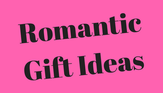 6 Romantic Gift Ideas 🎁 💕