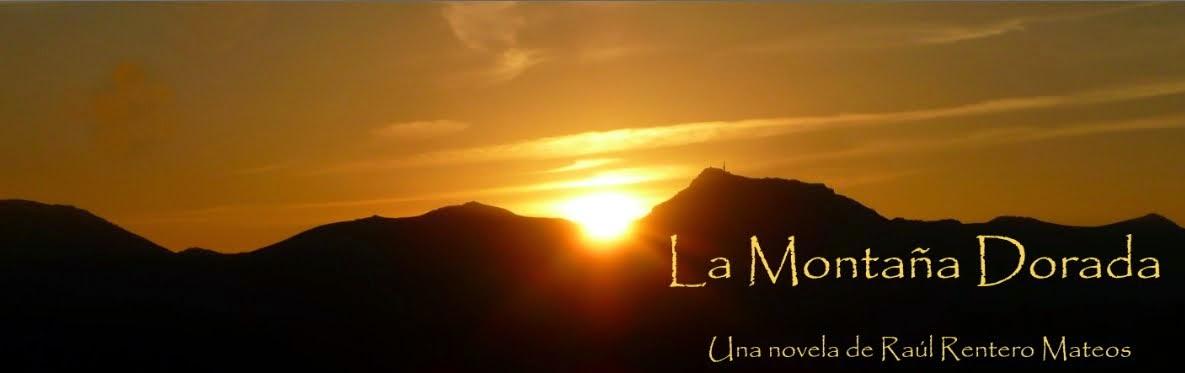 La Montaña Dorada (La novela sobre la Peña de Francia)