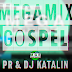 PR & DJ Katalin - Megamix Gospel