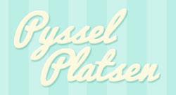 Jag bloggar även på PysselPlatsen