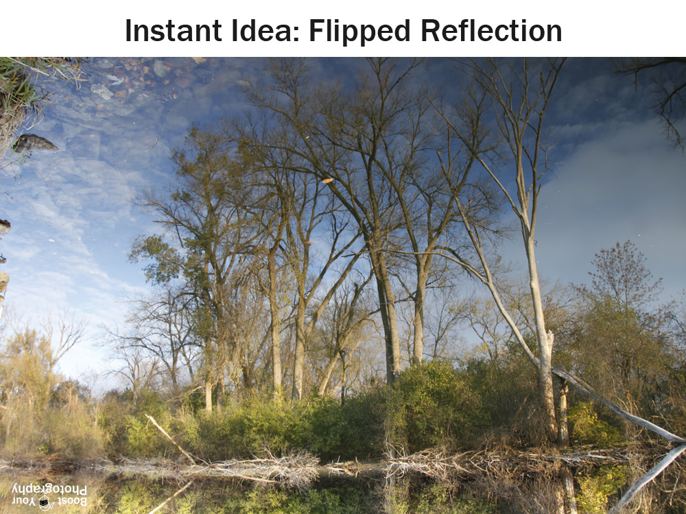 Instant Idea: Flipped Reflection | Boost Your Photography