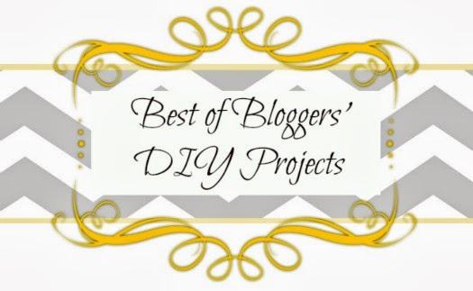 Best of Bloggers DIY Projects