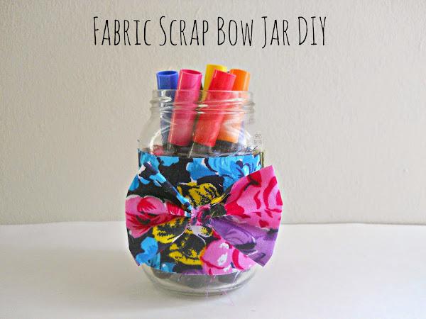 Fabric Scrap Bow Jar DIY