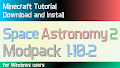 HOW TO INSTALL<br>Space Astronomy 2 Modpack [<b>1.10.2</b>]<br>▽