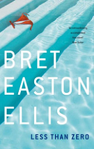 Less than Zero by Bret Easton Ellis book cover