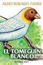 LA MAS RECIENTE NOVELA DE ALDO ROSADO-TUERO