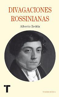 """""""divagaciones rossinianas"""" - Alberto Zedda."""