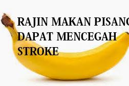 Rajin Makan Pisang Dapat Mencegah Stroke