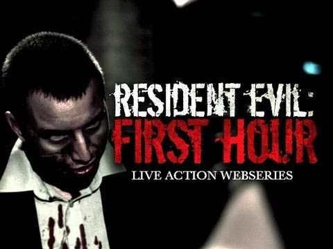 "Web Series ( #Zombies) Resident Evil ""First Hour"""