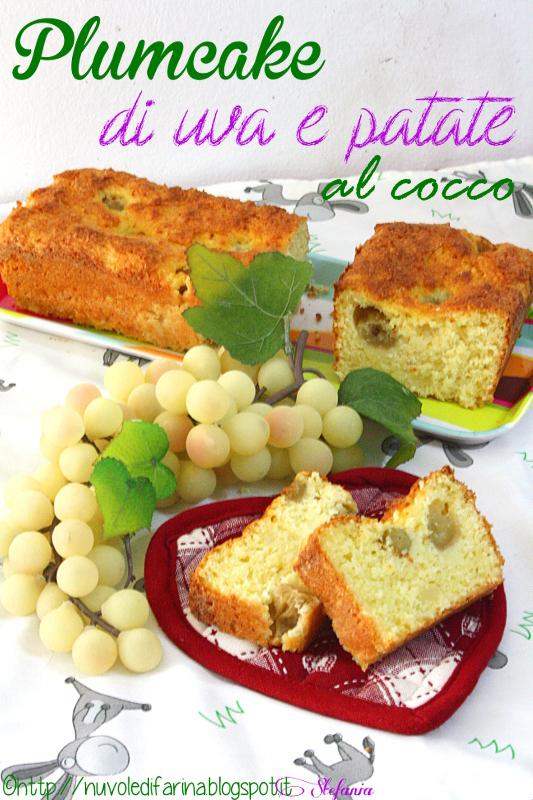 Plumcake dolce di uva e patate al cocco