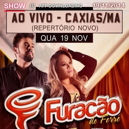 Furacão do Forró – Caxias – MA – 19.11.2014