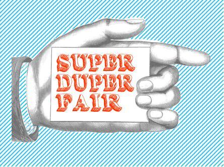 Super Duper Fair