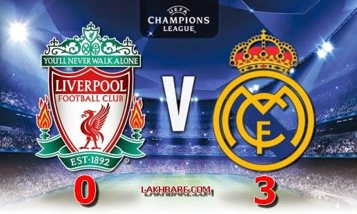 Liverpool FC 0 vs 3 Real Madrid أهداف وملخص مباراة ريال مدريد وليفربول عصبة الابطال الاوروبية