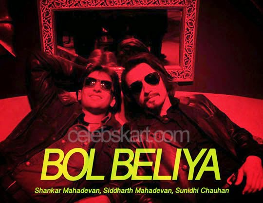 Bol Beliya Song