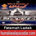 http://www.humaliwalayazadar.com/2014/10/fatma-ladak-nohay-2015.html