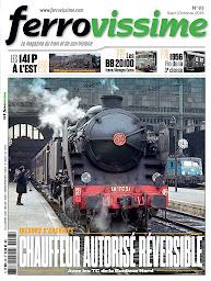 Ferrovissime n°83  Septembre - Octobre 2016