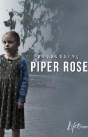 La Posesión de Piper Rosie