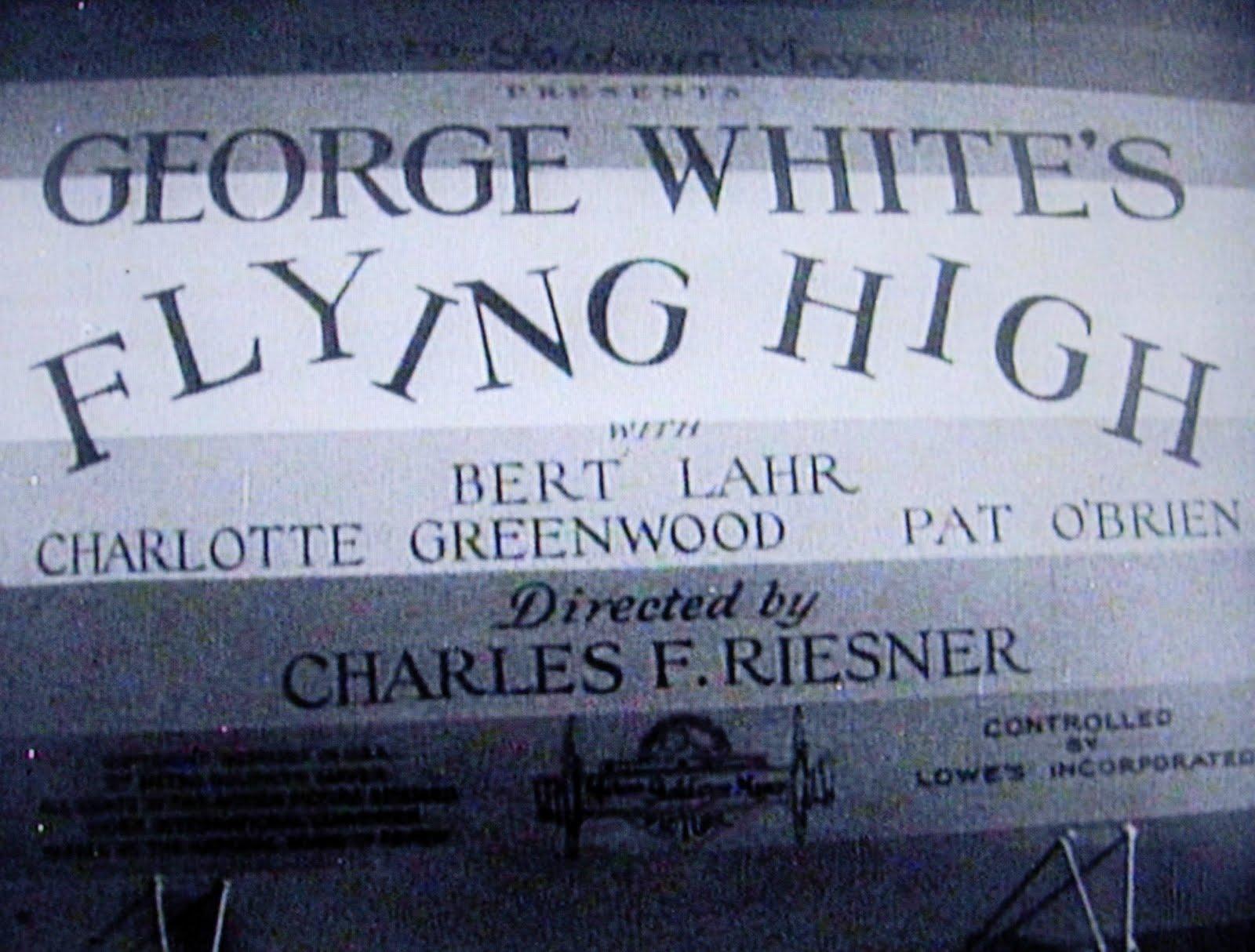 Flying High (1931 film) Dear Old Hollywood Flying High 1931 Film Locations
