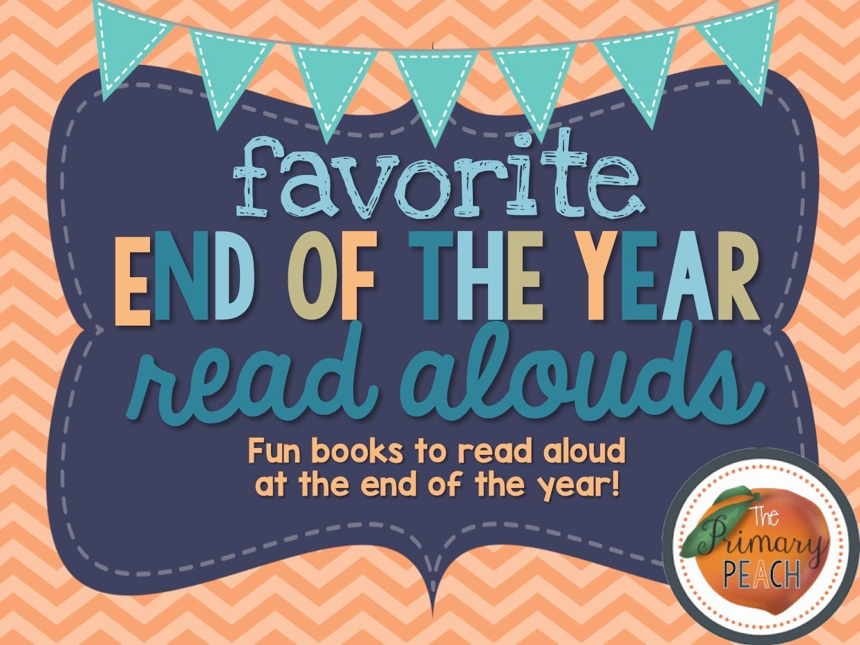 Itu0027s One Of My Favorite Things To Do As A Teacher. I Wanted To Share Some  Of My Favorite Read Alouds For The End Of The Year!