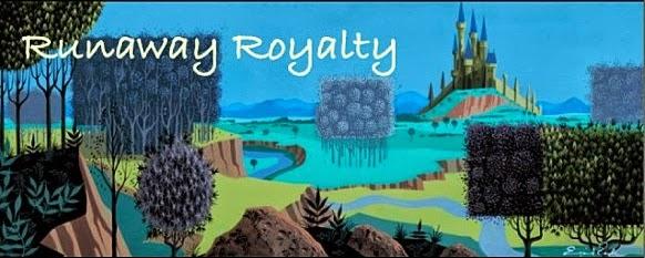 Runaway Royalty