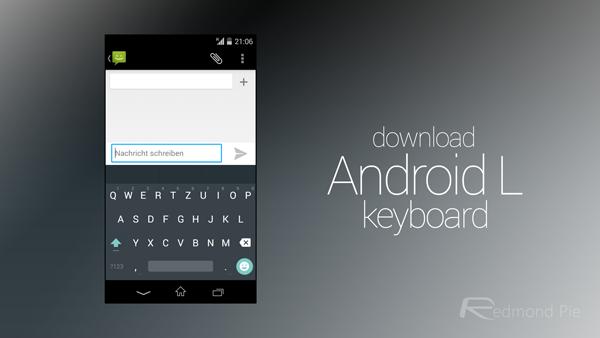 Download Dan Install MOD Keyboard Android Lollipop 5.0 (Tanpa Root)