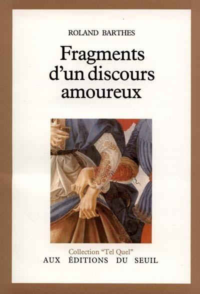 Nos dernières lectures (tome 4) - Page 37 Fragments+d%2527un+disours+amoureux