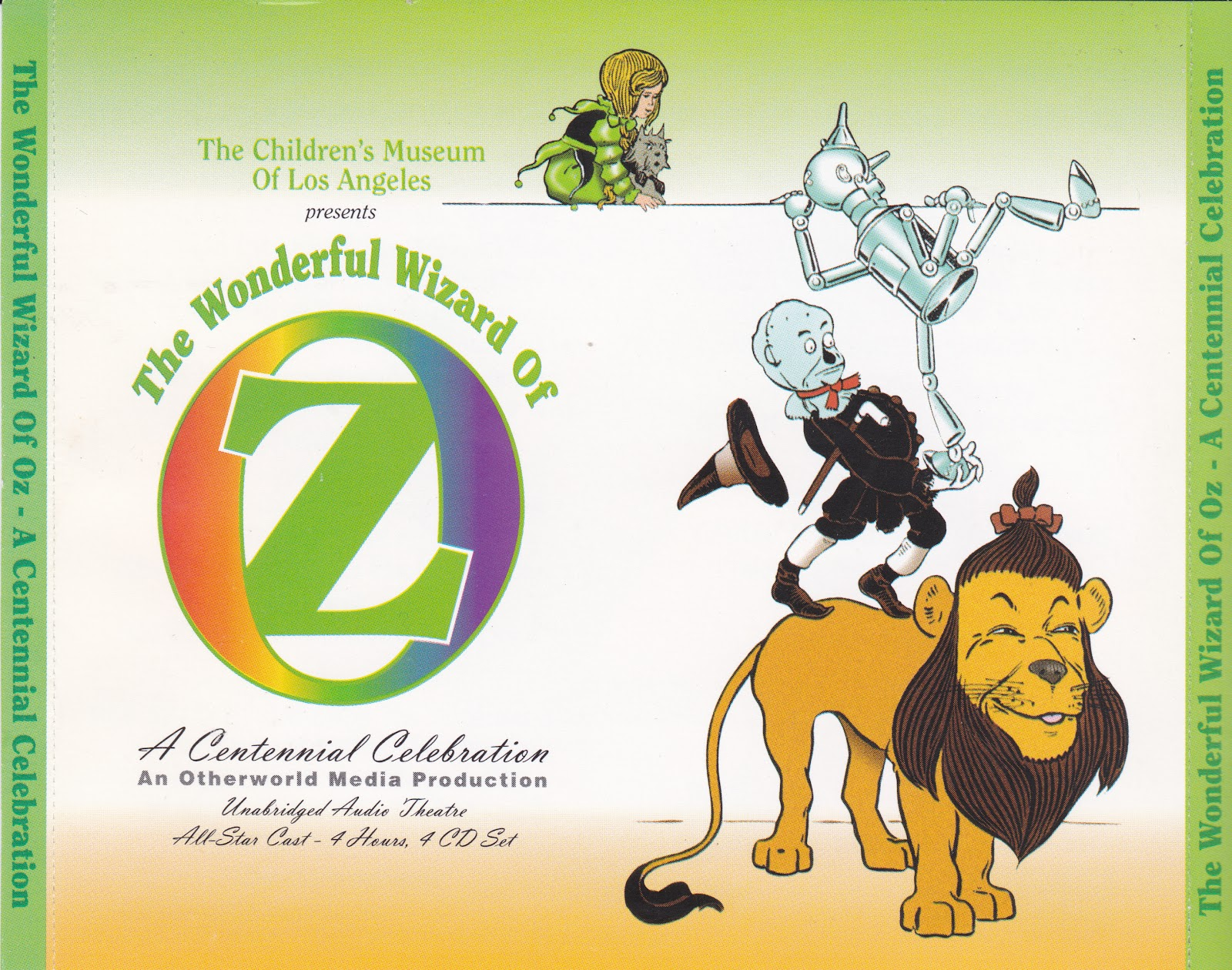 The wonderful wizard of oz a centennial celebration