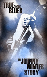 Johnny Winter – True to the Blues: The Johnny Winter Story (2014)
