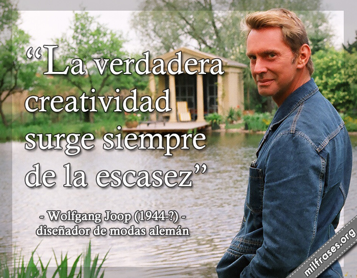 frases de Wolfgang Joop, diseñador de modas alemán