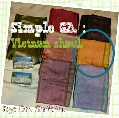 vietnam shawl, GA, Giveaway, Dr Shikin, Life is Beautiful