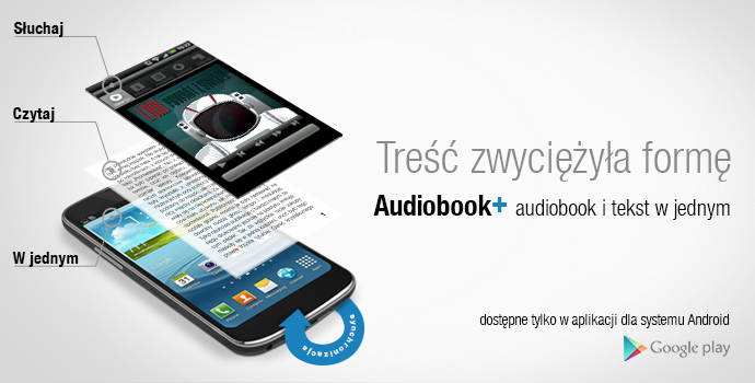 Audioteka+ - audiobook i tekst w jednym