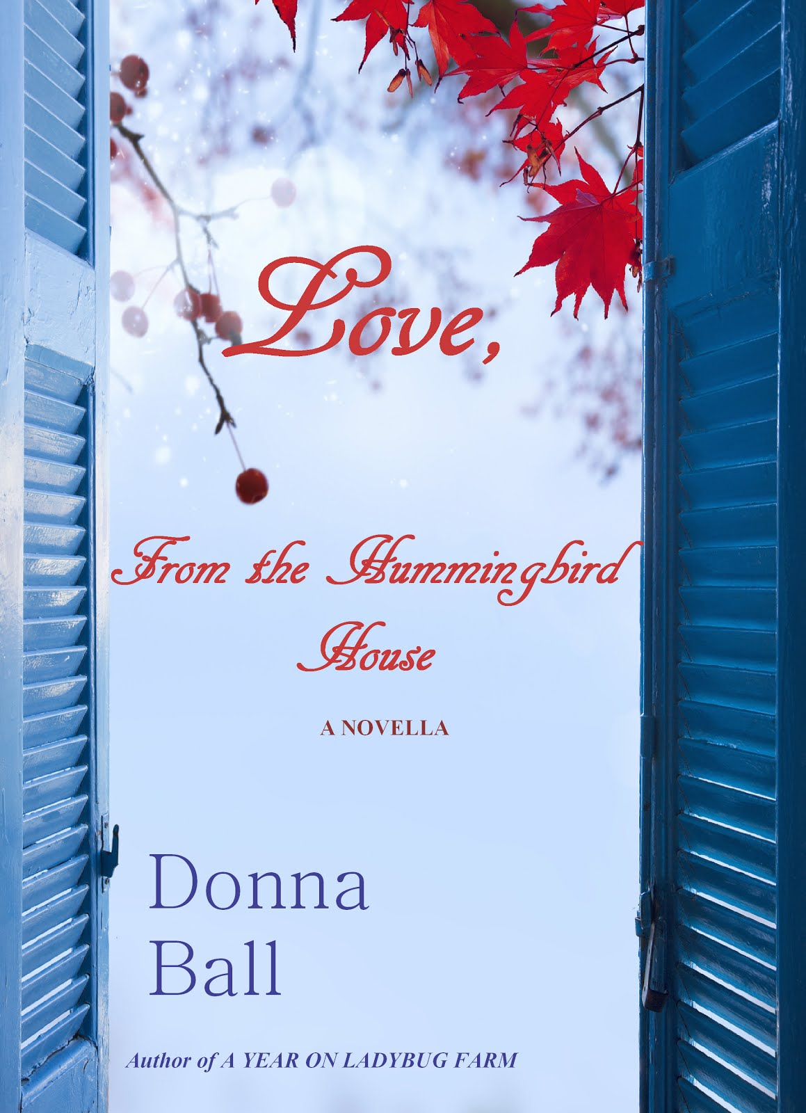Love, From the Hummingbird House