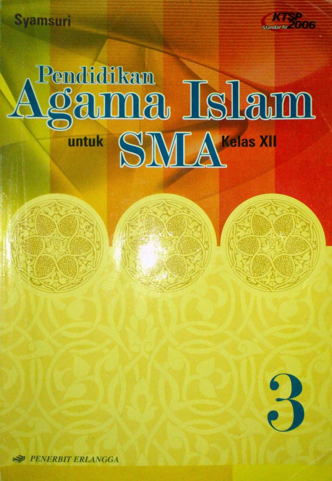Analisis Buku  Pendidikan Agama Islam Untuk Kelas XII SMA